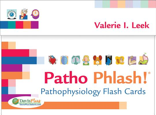 Patho Phlash! Pathophysiology Flash Cards By Leek, Valerie