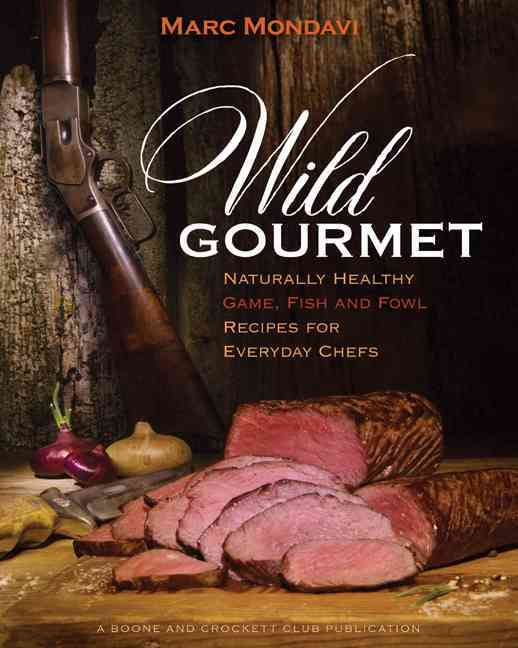 Wild Gourmet By Mondavi, Marc (EDT)